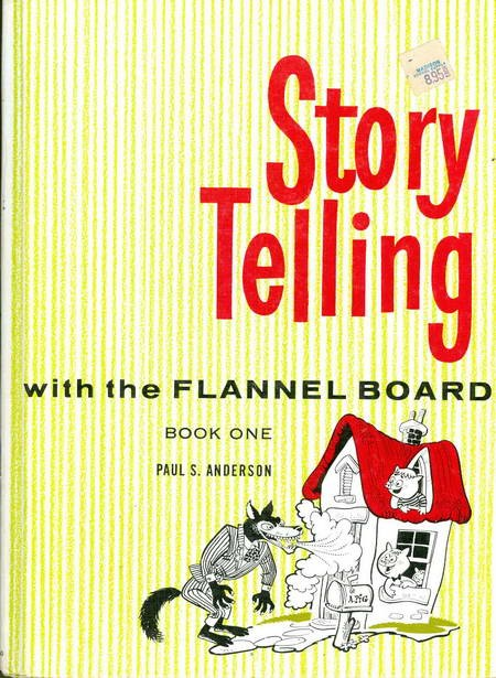 Story Telling - With The Flannel Board - Book One