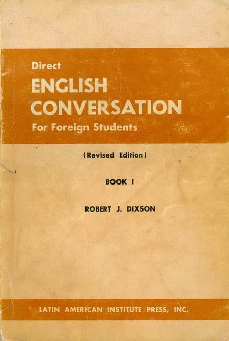 Direct English Conversation For Foreign Students - Book I