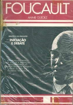Foucault - Iniciação e Debate