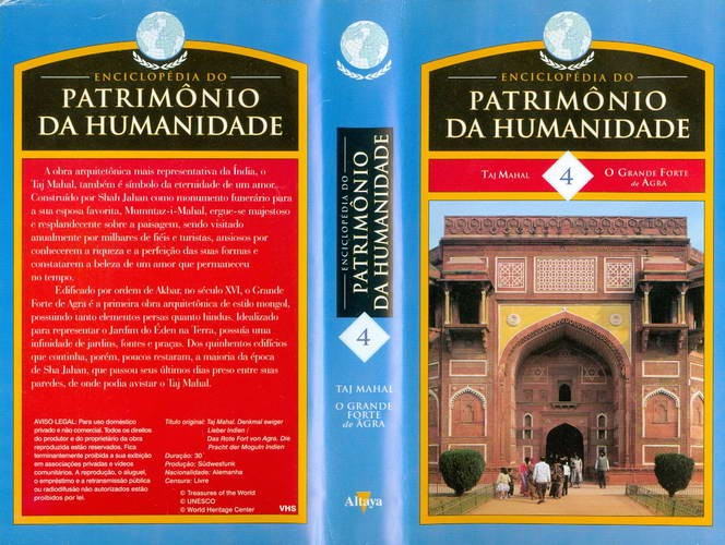 Enciclopédia do Patrimônio da Humanidade - 4 - Taj Mahal - O Grande Forte de Agra