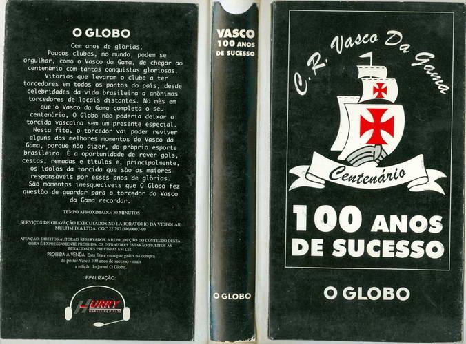 C. R. Vasco da Gama - Centenário - 100 Anos de Sucesso