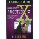 Arquivo X - O Ser do Espaço - Volume 09