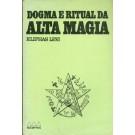 Dogma e Ritual da Alta Magia
