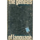 The Genesis of Language - A Psycholinguistic Approach