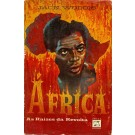 África - As Raízes da Revolta