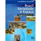 Brasil Sociedade e Espaço - Geografia do Brasil