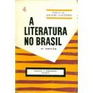A Literatura no Brasil - Volume 4
