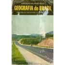 Geografia do Brasil - Bases Físicas, Vida Humana e Vida Econômica