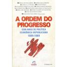 A Ordem do Progresso