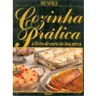 Cozinha Prática - O Livro de Ouro da Boa Mesa