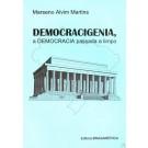 Democracigenia, a Democracia Passada a Limpo