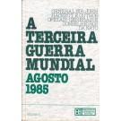 A Terceira Guerra Mundial - Agosto 1985 - Volume 2