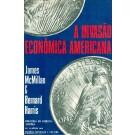 A Invasão Econômica Americana