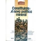 Constituinte - A Nova Política Mineral