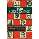100 Músicos Imortais - 1º Volume