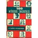 100 Músicos Imortais - 2º Volume