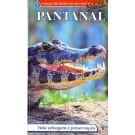 Pantanal - Vida Selvagem e Preservação - Volume 5