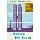 O Médium Dom Bosco