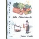 Saúde e Doença Pela Alimentação