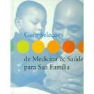 Guia Seleções - De Medicina & Saúde Para Sua Família - DE a ES - Volume 3