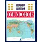 Enciclopedia Geografica Universal - O Mundo Hoje