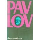 Pavlov - Obras Escolhidas