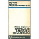 Informação. Linguagem. Comunicação.