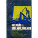 Inflação e Desenvolvimento - Caminhos Brasileiros 3 (Textos Básicos)