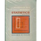 A Workbook for John E. Freund's - Statistics - A First Course