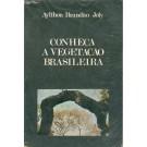 Conheça a Vegetação Brasileira