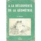 A La Découverte de La Géométrie