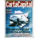 Carta Capital - Política, Economia e Cultura - Nº 322
