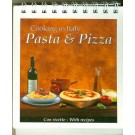 Cooking In Italy - Pasta & Pizza - Con ricette - With recipes