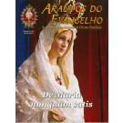 Arautos do Evangelho - De Maria - nunquam satis