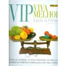 VIP - Viva Melhor -  Saúde & Fitness