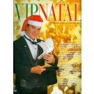 VIP Natal - 3ª Edição
