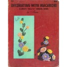 Decorating With Macaroni