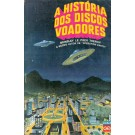 A História dos Discos Voadores