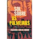 Sol Sobre as Palmeiras