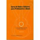 Curso de Violão e Guitarra para Professores e Alunos