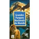 Grandes Parques Nacionais do Mundo